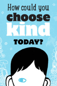 kind today